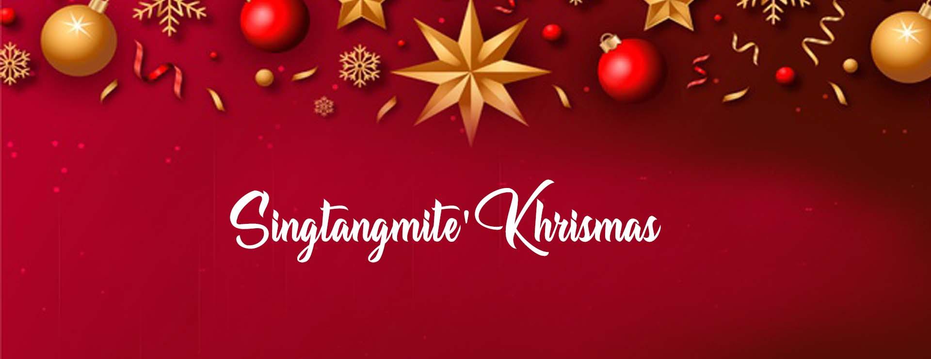 SINGTANGMITE' KHRISTMAS khrismas  Home New khrismas